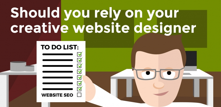 Should you rely on your creative website designer to SEO your website?