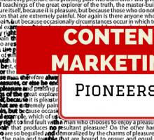 Are these the 'pioneers' of today's Content Marketing Strategies?