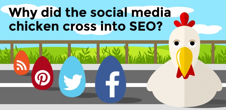 Why did the social media chicken cross into SEO?