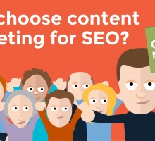 Why should you choose content marketing for SEO?