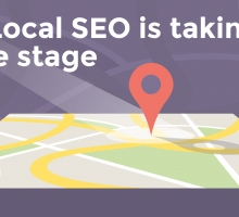 Livin' La Vida Local: Why Local SEO is taking centre stage